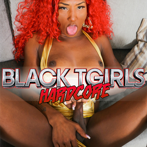 Black Shemales and Tgirls Hardcore
